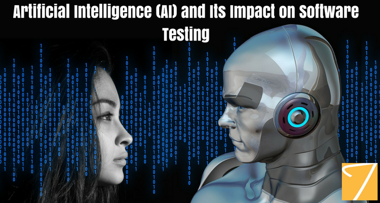 Artificial Intelligence (AI) and Its Impact on Software Testing