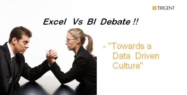 EXCEL vs BI tools – Towards a Data Driven Culture!