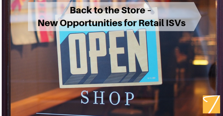 Back to the Store – New Opportunities for Retail ISVs