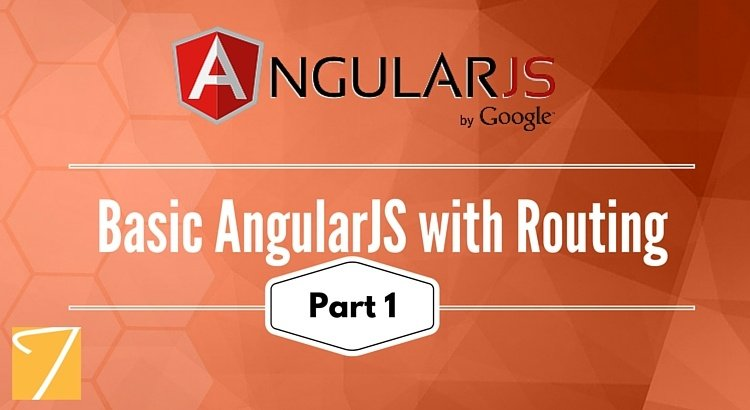 Basic AngularJS with Routing [Part 1]