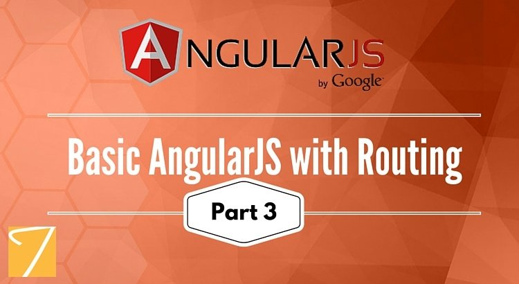 Basic AngularJS with Routing [Part 3]