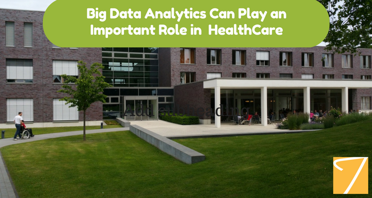Big Data Analytics Can Play an Important Role in Healthcare