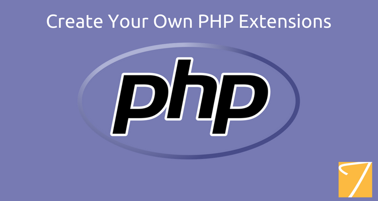 Create Your Own PHP Extensions