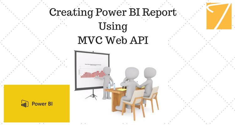 Creating a Power BI report using MVC Web API