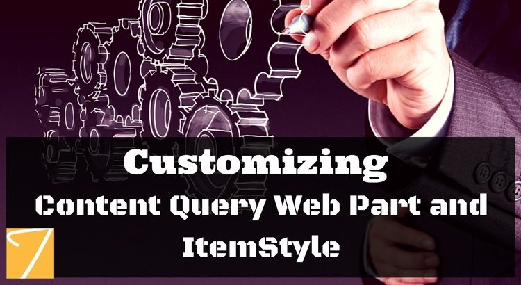 Customizing Content Query Web Part and ItemStyle