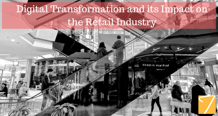 Digital Transformation and its Impact on the Retail Industry