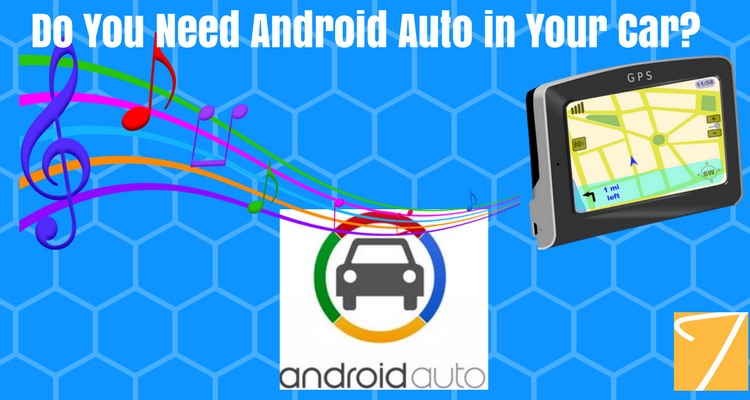 Do You Need Android Auto in Your Car?