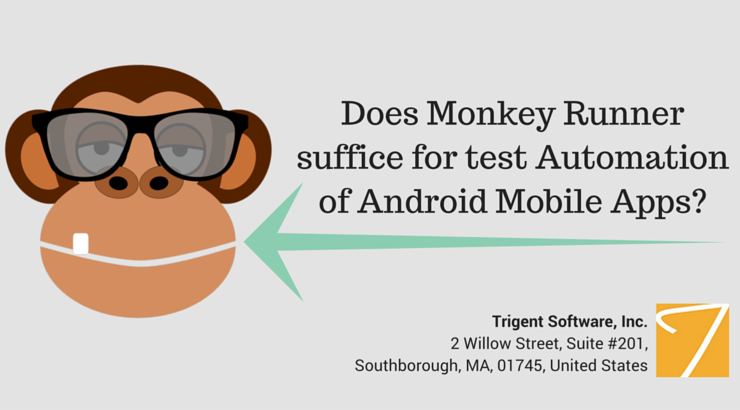 Does Monkey Runner suffice for test automation of Android Mobile Apps?