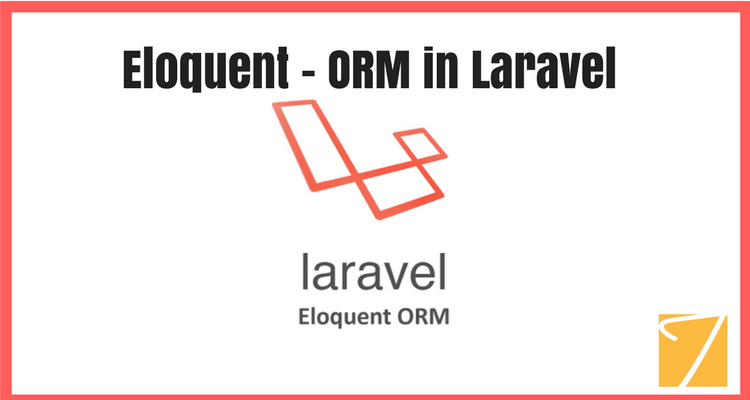 Eloquent – ORM in Laravel