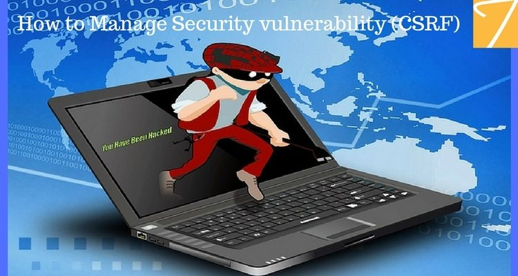 How to Manage Security Vulnerability (CSRF)