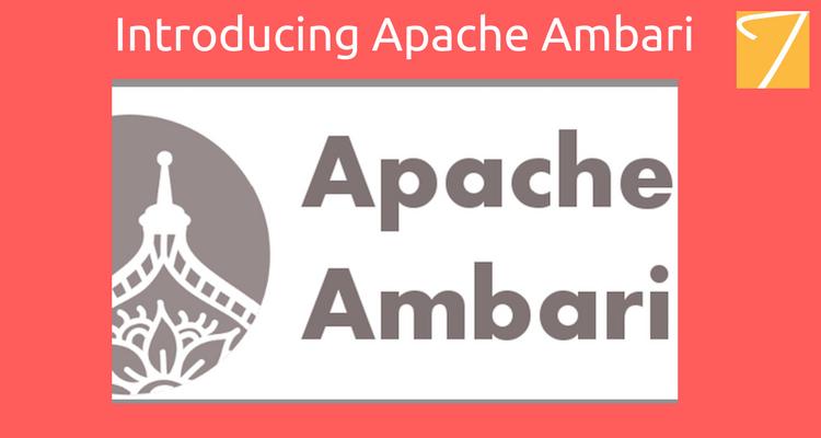 Introducing Apache Ambari
