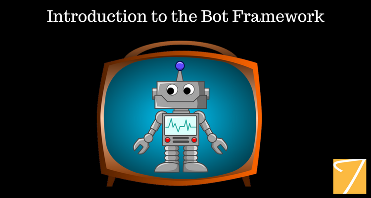 Introduction to the Bot Framework