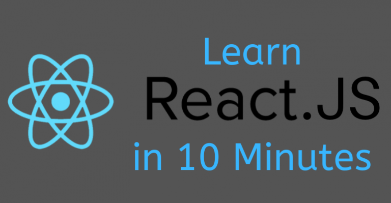 Learn React.JS in 10 Minutes