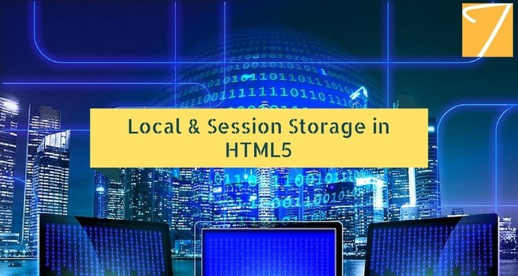 Local & Session Storage in HTML5