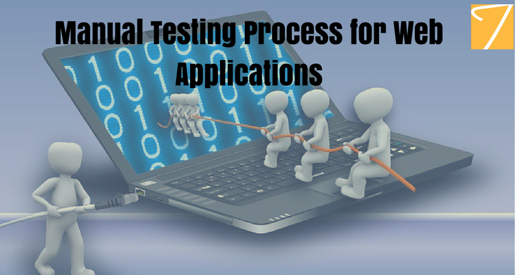 Manual Testing Process for Web Applications