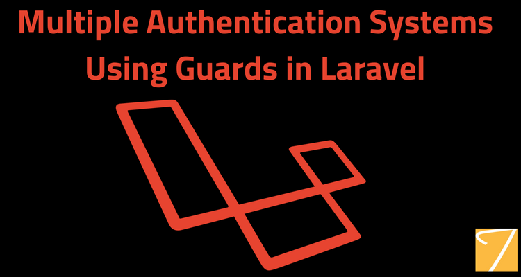 Multiple Authentication System Using Guards in Laravel