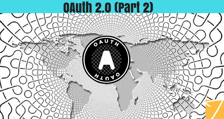OAuth 2.0 – Part 2