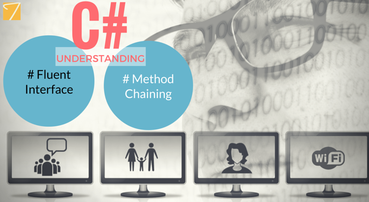 Want to know the importance of Fluent Interface & Method Chaining in C# ?