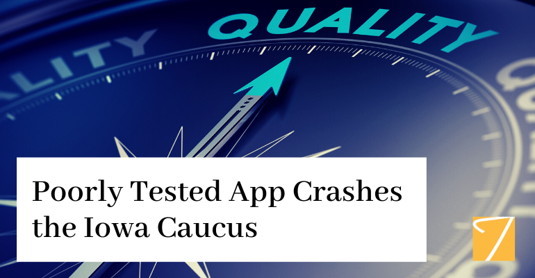 Poorly Tested App Crashes the Iowa Caucus