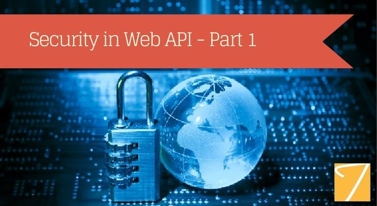 Security in Web API – Part 1