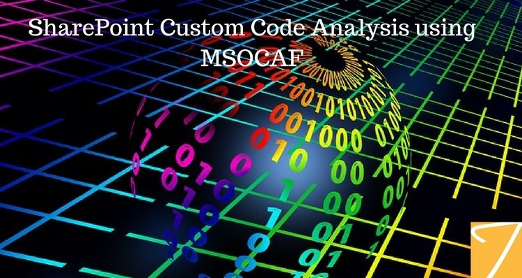 SharePoint Custom Code Analysis using MSOCAF