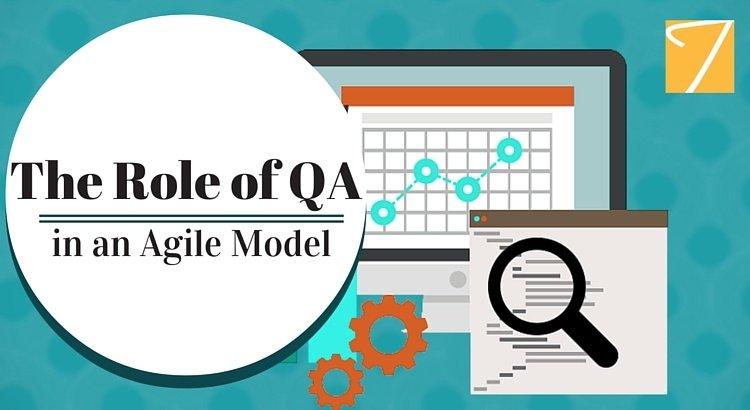 The Role of QA in an Agile Model