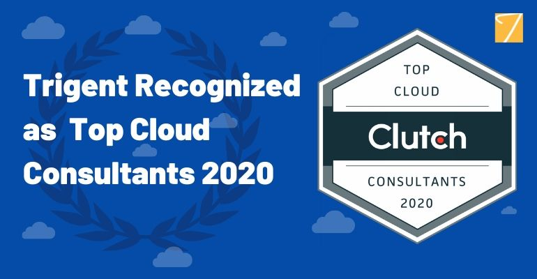 Trigent Recognized as Top Cloud Consultants 2020