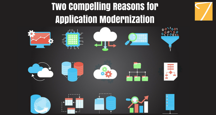 Two Compelling Reasons for Application Modernization