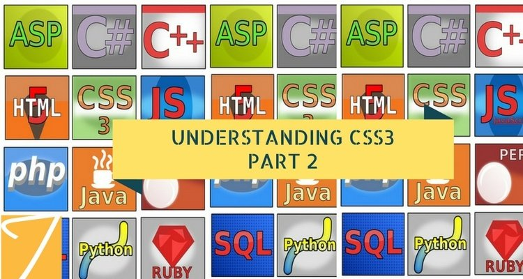 Understanding CSS3 – Part 2