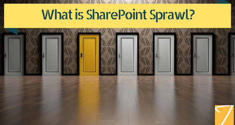 What is SharePoint Sprawl?