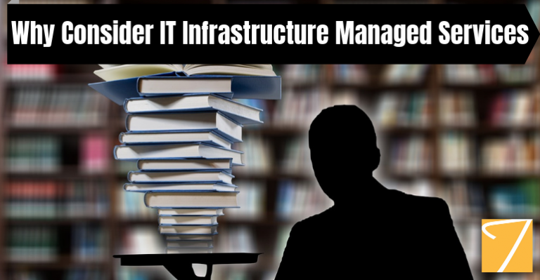 Why Consider IT Infrastructure Managed Services