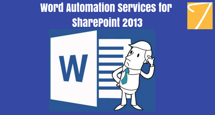 Word Automation Services for SharePoint 2013