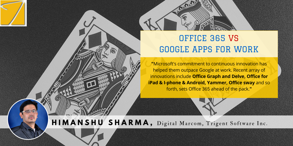 4 Solid Reasons, Why you should choose Office 365 over Google apps