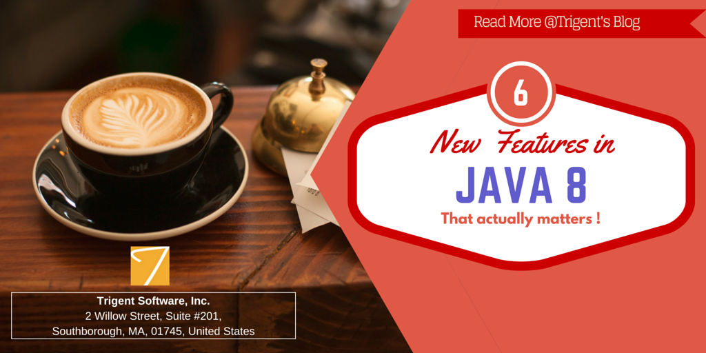JDK 8 – 6 features that actually matters most to Java developers!